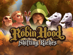 slot robin hood shifting riches gratis